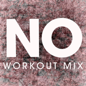 NO (Extended Workout Mix)