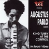 Augustus Pablo Meets King Tubby at the Control ジャケット写真