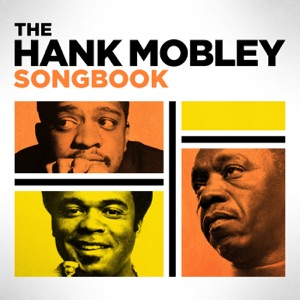 The Hank Mobley Songbook
