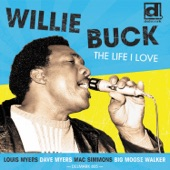Willie Buck - I Want You to Love Me