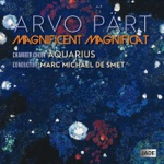 Arvo Part: Magnificent Magnificat