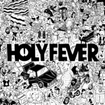 Holy Fever - Find Your Fame