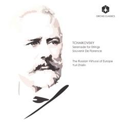 Tchaikovsky: Serenade for Strings, Op. 48 & Souvenir de Florence, Op. 70