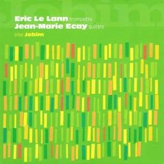 Eric Le Lann and Jean-Marie Ecay Play Jobim