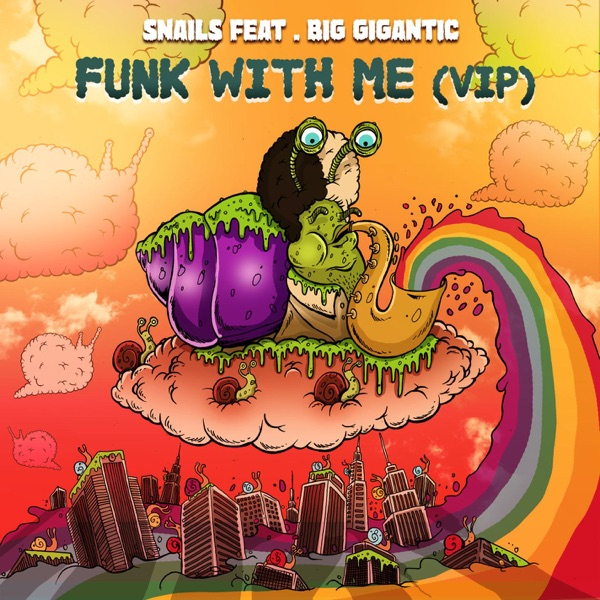 Funk with Me (feat. Big Gigantic) [VIP] - Single