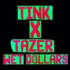 wet-dollars-feat-tazer-single