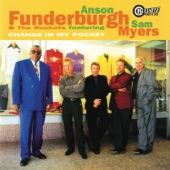 Anson Funderburgh & The Rockets - You Can't Be The One For Me feat. Sam Myers