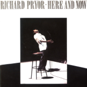 Here And Now (Remastered)-Richard Pryor