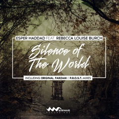 Silence of the World (feat. Rebecca Louise Burch) - Single