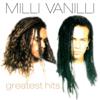 Milli Vanilli: Greatest Hits - Milli Vanilli
