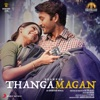 Thangamagan Original Motion Picture Soundtrack EP