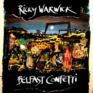 Ricky Warwick - If You're Gonna Bleed (Wear Black)
