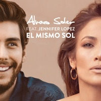 El Mismo Sol (feat. Jennifer Lopez) - Single - Alvaro Soler