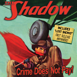 The Shadow: Crime Does Not Pay audiobook