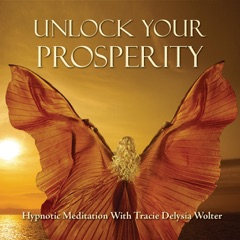 Unlock Your Prosperity Hypnotic Meditation