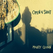 Mighty Quinn - Always Known