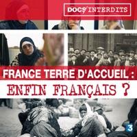 Télécharger France terre d'accueil : Enfin français ? Episode 1