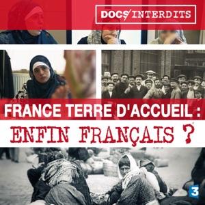 France terre d'accueil : Enfin français ? - Episode 1