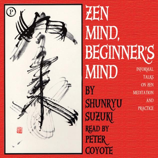 Zen Mind Beginners Mind Informal Talks On Zen Meditation And