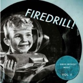 Firedrill! - Got To Get You Into My Life