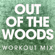 Out of the Woods (Extended Workout Mix) - Power Music Workout