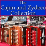 The Cajun and Zydeco Collection, Vol. 1