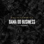 Dama do Business (feat. Plutónio) - Single