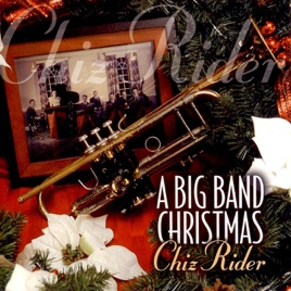 a big band christmas chiz rider - Big Band Christmas