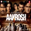 Aakrosh Original Motion Picture Soundtrack