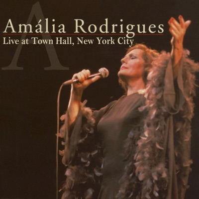 Live at Town Hall, New York City - Amália Rodrigues