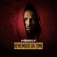 Remember da Time - Single Mp3 Download