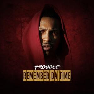 Remember da Time - Single Mp3 Download