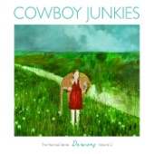 Cowboy Junkies - Flirted With You All My Life