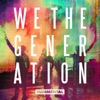 We the Generation, Rudimental
