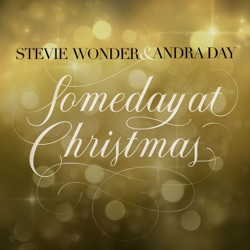 View album Stevie Wonder & Andra Day - Someday at Christmas - Single