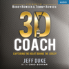 Jeff Duke & Chad Bonham - 3D Coach: Capturing the Heart Behind the Jersey (Unabridged)  artwork