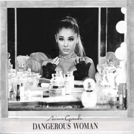 「dangerous woman」の画像検索結果