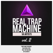 Real Trap Machine Compilation, Vol. 2 - EP