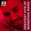 Greatest Hits Of Manmohan Waris