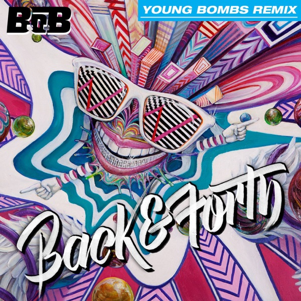 Back and Forth (Young Bombs Remix) - Single