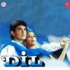 Dil (Original Motion Picture Soundtrack)