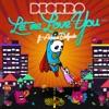 Let Me Love You (feat. Adrian Delgado) - Single, Deorro & Adrian Delgado