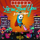 Let Me Love You (feat. Adrian Delgado) - Single