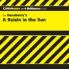 Rosetta James, B.A. - A Raisin in the Sun: CliffsNotes (Unabridged)  artwork