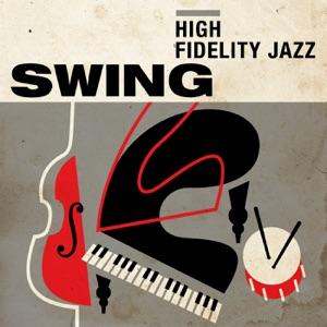 High Fidelity Jazz: Swing