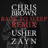Chris Brown feat. Usher & ZAYN - Back To Sleep REMIX