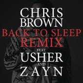 Back To Sleep Remix [feat. Usher & ZAYN] Chris Brown - Chris Brown