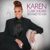 Karen Clark Sheard - My Words Have Power (feat. Donald Lawrence & Company)