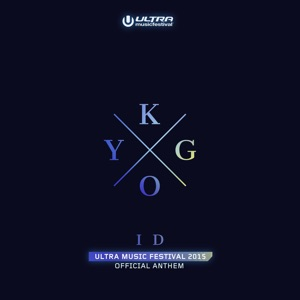 ID (Ultra Music Festival Anthem) - Single Mp3 Download