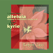 Alleluia to the Pachelbel Canon in D/Kyrie